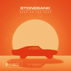 Stonebank - Keep Up The Pace