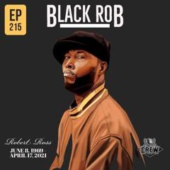 Concert Crew Podcast - Episode 215: Black Rob