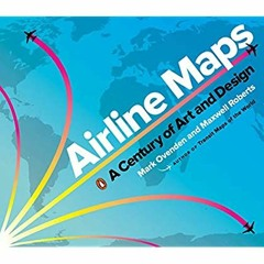 Free [epub]$$ Airline Maps: A Century of Art and Design ebook
