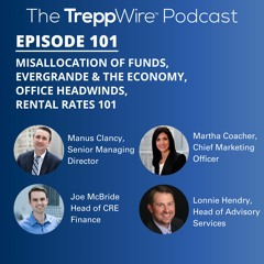 101. Misallocation of Funds, Evergrande & the Economy, Office Headwinds, Rental Rates 101