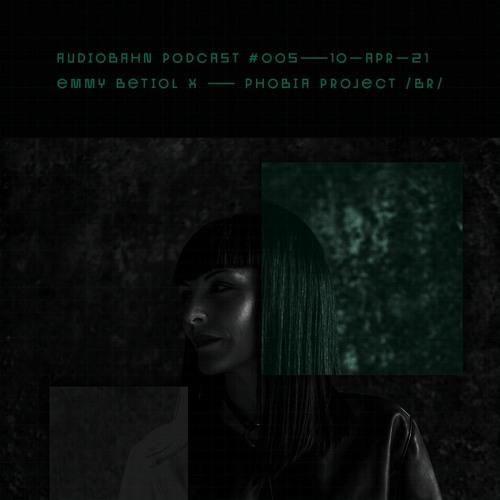 Audiobahn Podcast 005 - Emmy Betiol