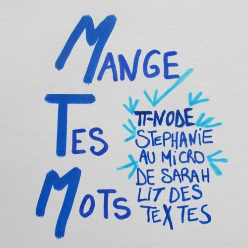 émissions Mange Tes Mots - radio p-node.org - Rosalie Bribes & Sarah Brown