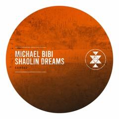 SGR062 - Michael Bibi - Shaolin Dreams