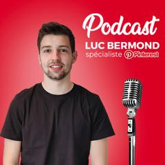 Luc Bermond #4 - Quels sont les avantages d'utiliser Pinterest ?