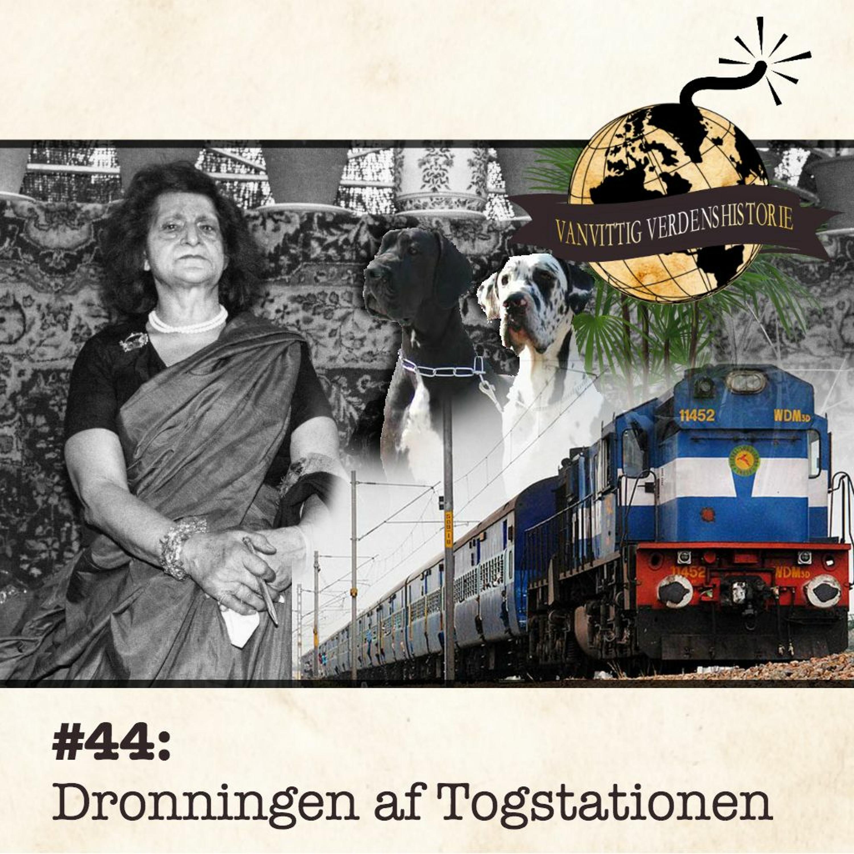 #44: Dronningen af Togstationen
