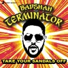 Take Your Sandals Off (feat. Badshah)