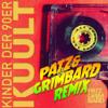 Kinder der 90er (Patz & Grimbard Remix) (Radio Version)