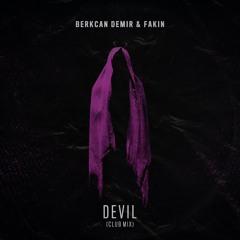 Berkcan Demir & Fakin - Devil (Club Mix)
