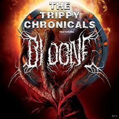 The Trippy Chronicles: Episode 11 Feat. Oldone