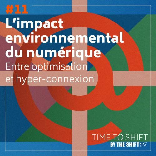 #11 L'impact environnemental du numérique