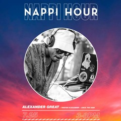 Live from Nappi Hour [7.25.21]