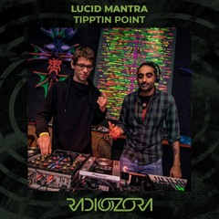 LUCID MANTRA - Tipping Point | Exclusive for radiOzora | 14/05/2021