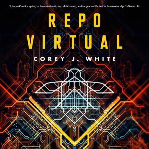 Repo Virtual by Corey White, audiobook excerpt