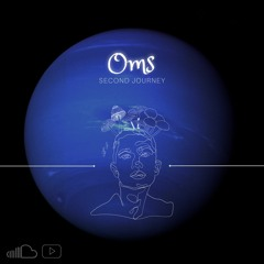 Second Journey By Oms- 2021 - 07 - 28
