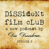Download *SPECIAL* - Dissident Film Club Ep. 2: Da 5 Bloods and the Films of Spike Lee Mp3