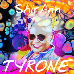 Tyrone - ShirAnn by TouchDown Records