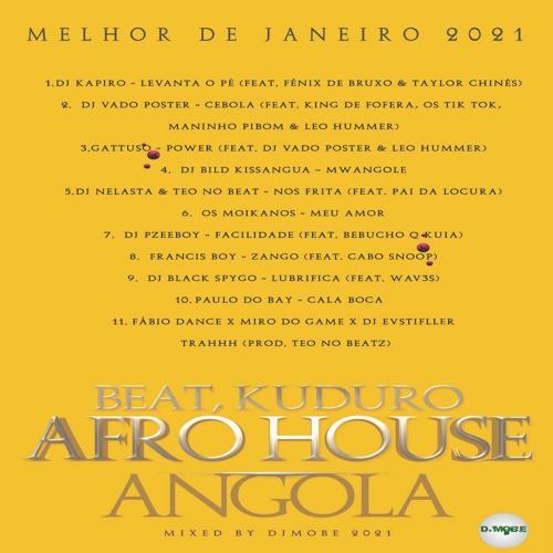 Afro House, Beat Mix Angola Melhor de Janeiro 2021 - DjMobe