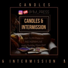 002 Candles and Intermission - 90s Special
