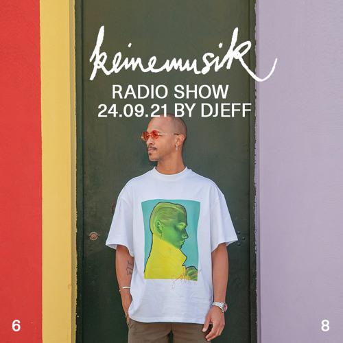 Keinemusik Radio Show by DJEFF 24.09.2021