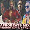 Download LATEST AFROBEATS september 2020 Update Mix DJTOPS FT Tiwa Savage ,Wizkid,Patoranking Mp3