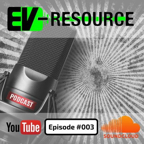 The EV Resource Podcast #003, 02/15/2020