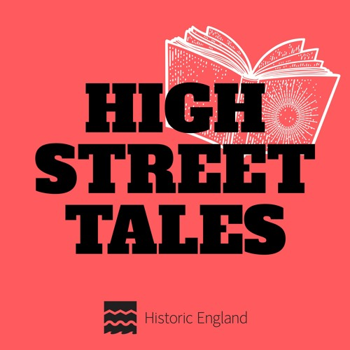High Street Tales - New Podcast Series