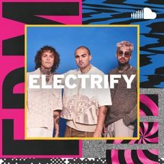 EDM Crossovers: Electrify