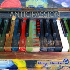 Anticipassion