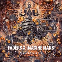 Faders & Imagine Mars - Chaitanya