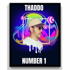 Thaddo - Number 1