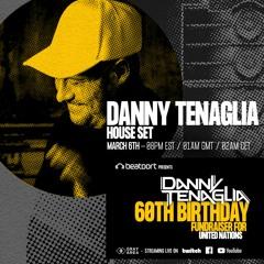 Danny Tenaglia (HOUSE SET - Day 1 ) - 60th Birthday Celebration - 03/06/2021