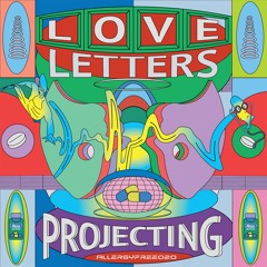 Love Letters - Projecting - ALLERGYFREE020