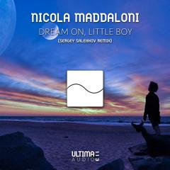 Nicola Maddaloni - Dream On, Little Boy (Sergey Salekhov Remix)