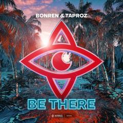 BonRen & Taproz - Be There