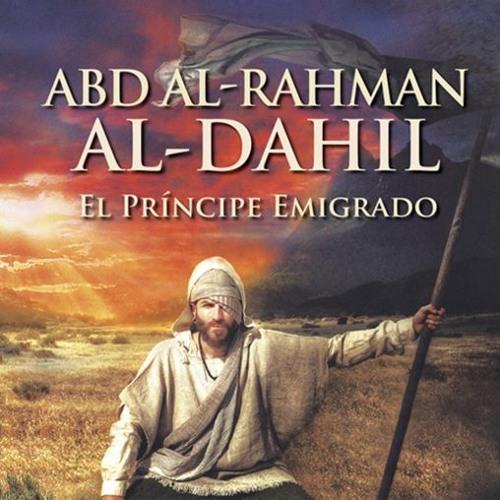 """Presentación del libro """"Abd al-Rahman al-Dahil: el príncipe emigrado"""""""