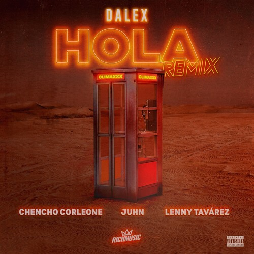 Hola (Remix) [feat. Dimelo Flow & Juhn]