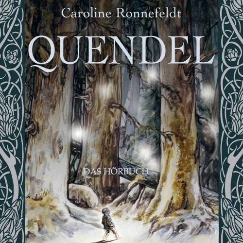 """""""Quendel"""" von Caroline Ronnefeldt"""