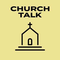 "Church Talk - EP 1 ""Church and Social Media"""