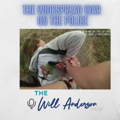 The Widespread War On The Police