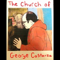 The Church of George Costanza