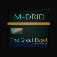 The Great Reset - The Excitement Remix