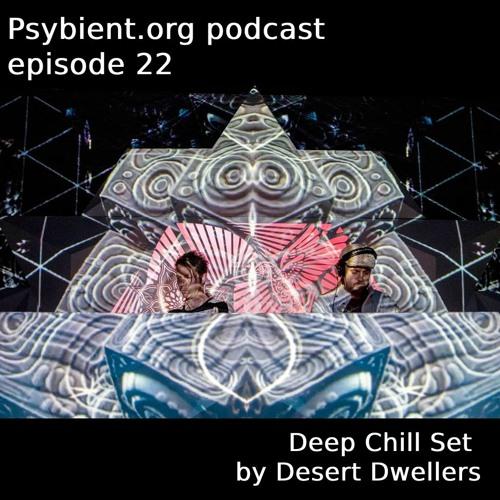 psybient.org podcast ep22 - Desert Dwellers - Deep Chill Set