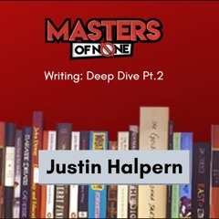 EP 19.7 - Poser's Guide to Writing with Justin Halpern