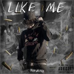 Like Me (prod. Ayvng)