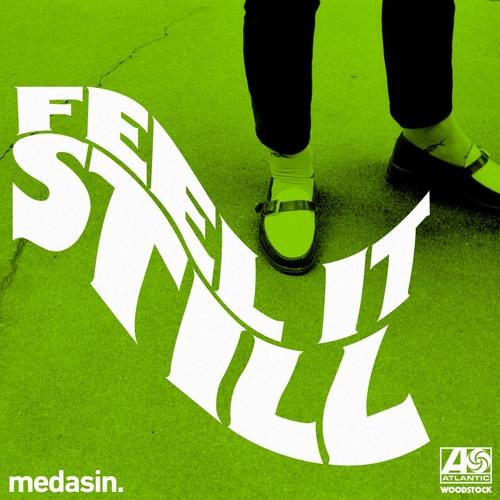 Download Feel It Still (Medasin Remix)
