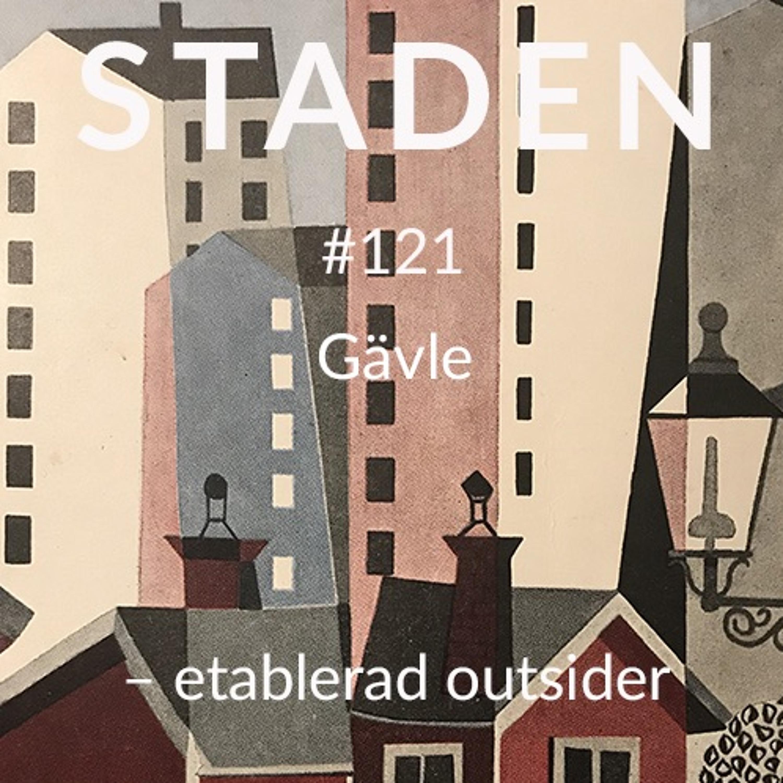 #121 Gävle – etablerad outsider