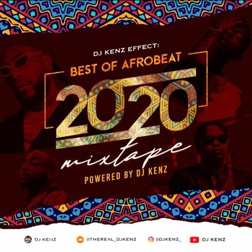 Best of Afrobeat 2020  Burna Boy  Wizkid  Davido  Naira Marley Olamide