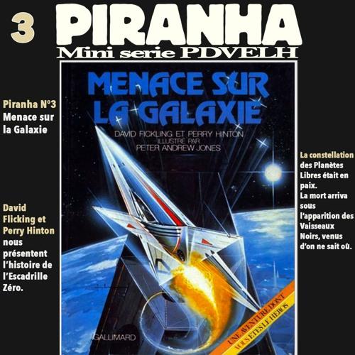 Mini Serie Piranha: Menace sur la Galaxie
