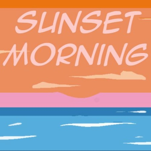Sunset Morning