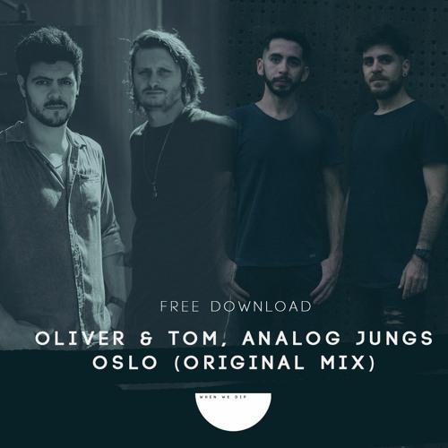 Free Download: Oliver & Tom, Analog Jungs - Oslo (Original Mix)